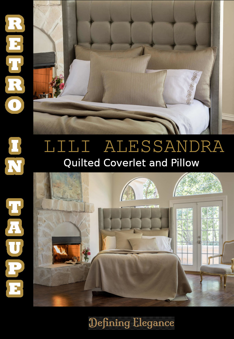 Retro Taupe Quilted Coverlet and Pillow Collection from Lili Alessandra