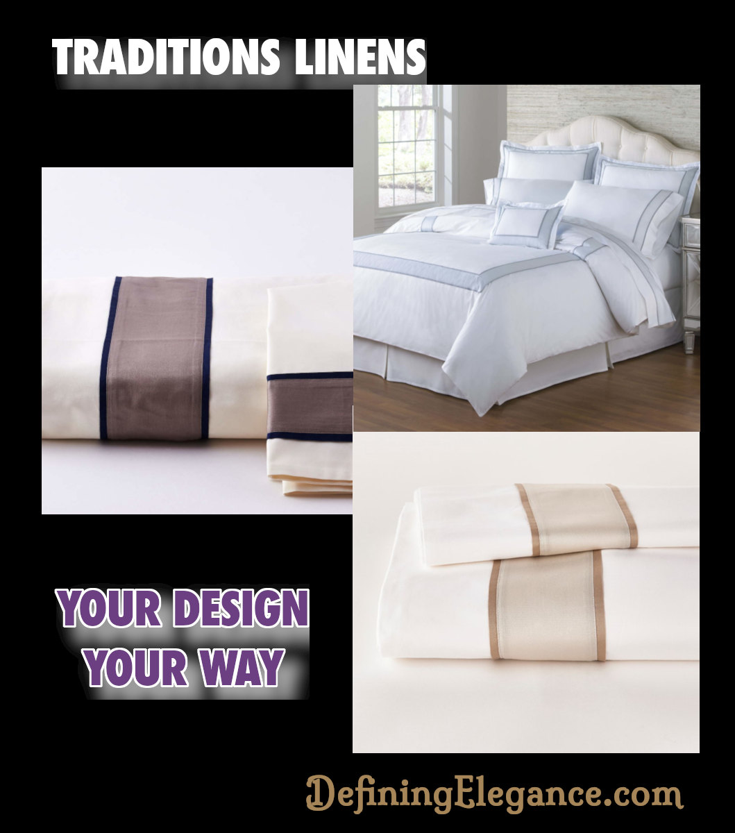 Traditions Linens - Designing Bedding Your Way