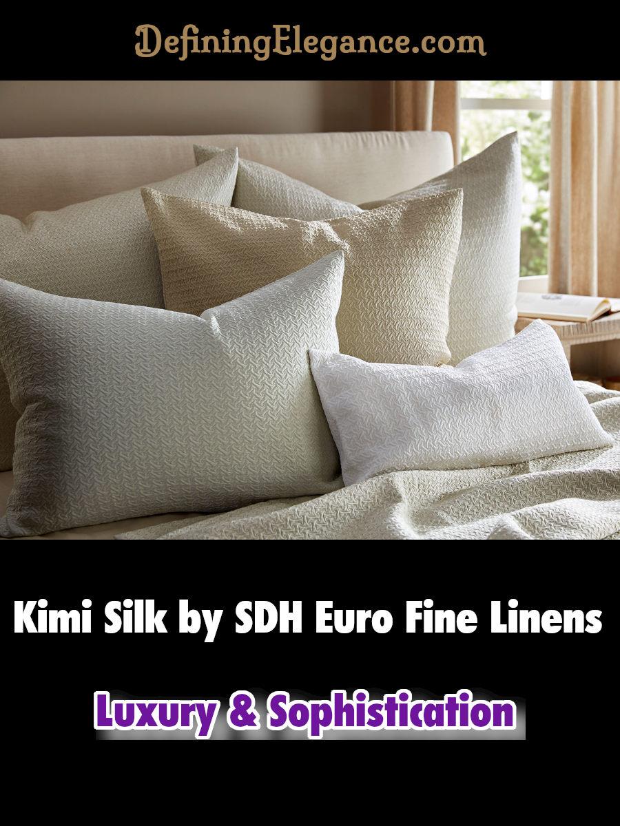 Kimi Silk by SDH Euro Fine Linens